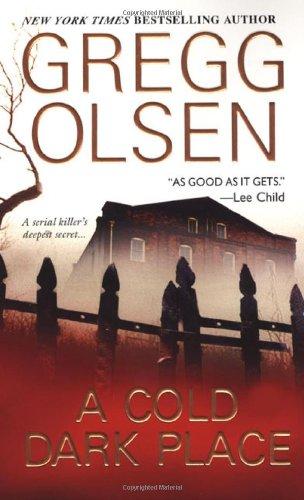 A Cold Dark Place (An Emily Kenyon: Olsen, Gregg