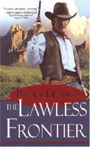 9780786018345: The Lawless Frontier (Pinnacle Westerns)