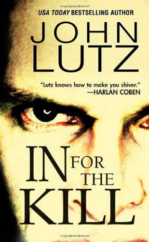 In for the Kill (A Frank Quinn: Lutz, John