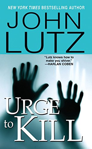 Urge To Kill: John Lutz