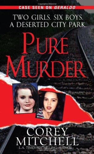 9780786018512: Pure Murder (Pinnacle True Crime)