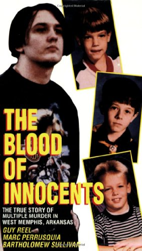 9780786018604: Blood of Innocents: The True Story of Multiple Murder in West Memphis, Arkansas
