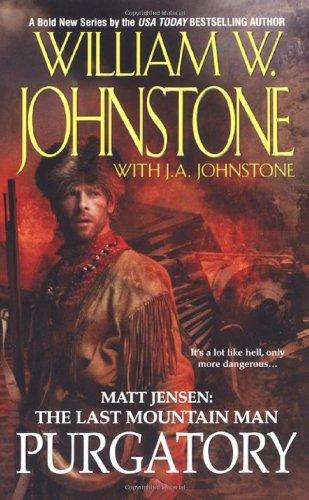 9780786018680: Purgatory (Matt Jensen, The Last Mountain Man #3)