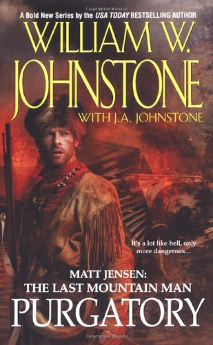 9780786018680: Purgatory (Matt Jensen, The Last Mountain Man #3)