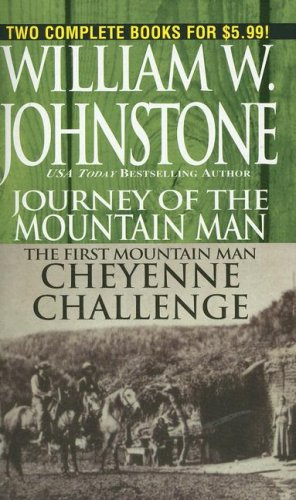 Journey/Cheyenne Mountain Man (0786018984) by Johnstone, William W.
