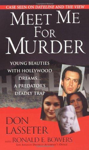 9780786019274: Meet Me For Murder (Pinnacle True Crime)