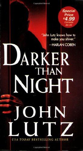 Darker Than Night: John Lutz
