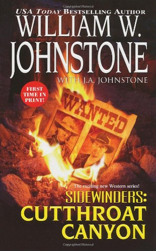 Sidewinders #3: Cutthroat Canyon: Johnstone, William W.,