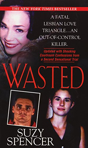 Wasted: Suzy Spencer