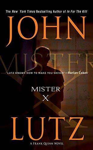 Mister X (A Frank Quinn Novel): Lutz, John