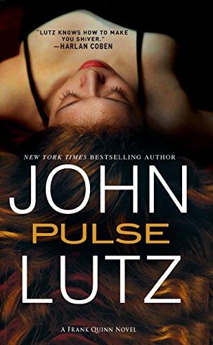 Pulse (A Frank Quinn Novel): Lutz, John