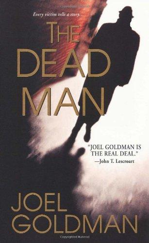 The Dead Man: Goldman, Joel