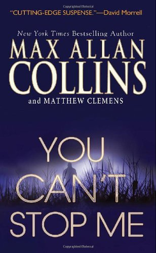 You Can't Stop Me: Max Allan Collins,