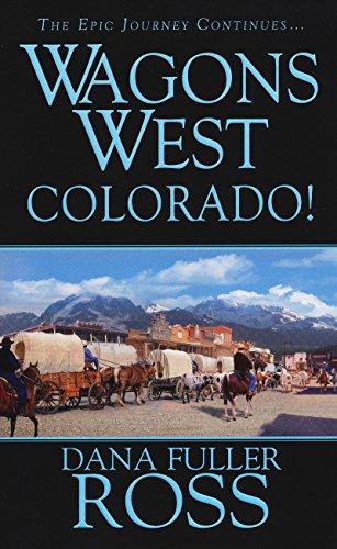9780786022106: Wagons West: Colorado!