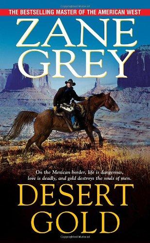9780786022618: Desert Gold