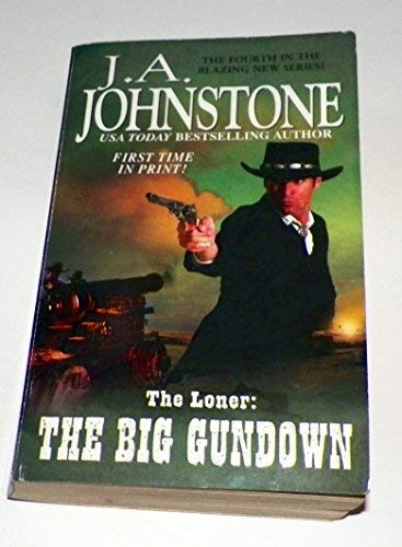 9780786022779: The Loner: The Big Gundown