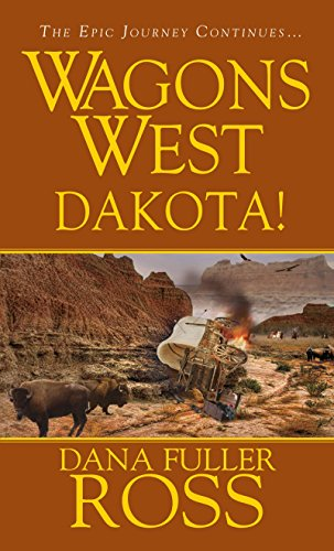9780786023394: Wagons West: Dakota!