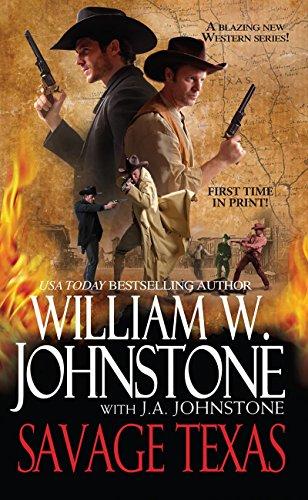 Savage Texas: William W. Johnstone,
