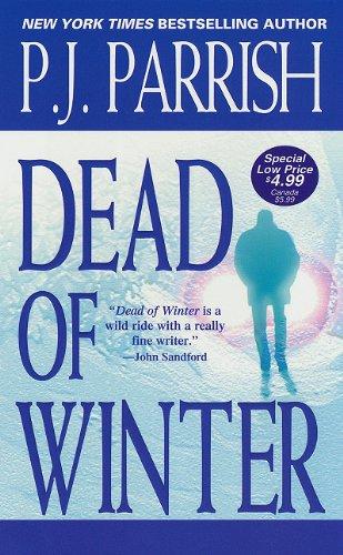 Dead of Winter: P.J. Parrish
