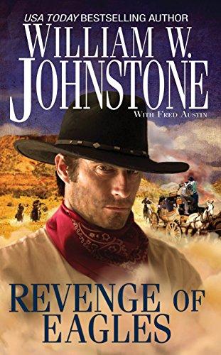 Revenge of Eagles: Johnstone, William W.; Austin, Fred