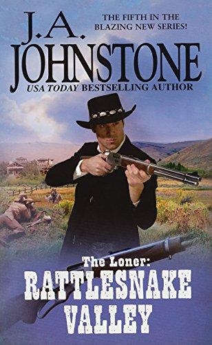 9780786027668: The Loner: Rattlesnake Valley