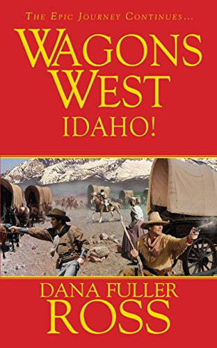 9780786027972: Wagons West: Idaho!