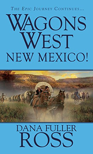 9780786027996: Wagons West: New Mexico! (Wagons West (Pinnacle))