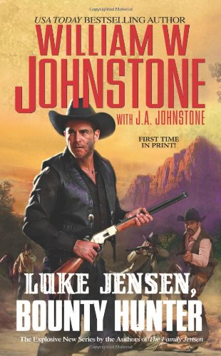 Luke Jensen, Bounty Hunter: Johnstone, William W.,