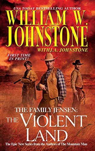 9780786028115: The Violent Land (Family Jensen 3)