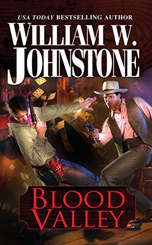 Blood Valley: Johnstone, William W.