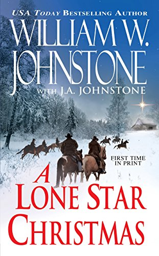 A Lone Star Christmas: William W. Johnstone