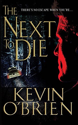 The Next to Die: O'Brien, Kevin