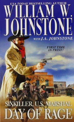 PP Sixkiller, US Marshal: Day of Rage: Johnstone, William W.;