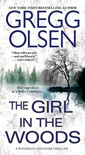 9780786029945: The Girl in the Woods (A Waterman & Stark Thriller)