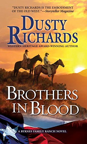9780786031955: Brothers in Blood: a Byrnes Family Ranch Western (A Byrnes Family Ranch Novel)