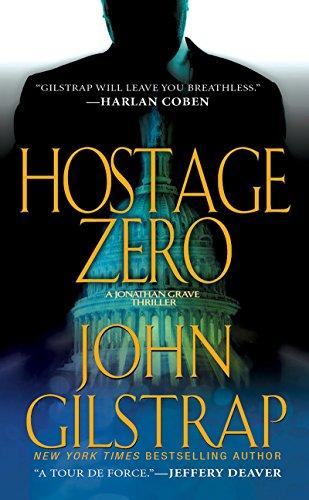 9780786032259: Hostage Zero (A Jonathan Grave Thriller)