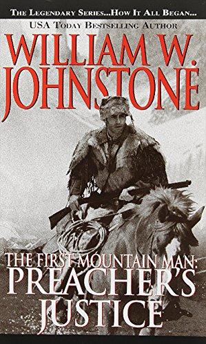 Preacher's Justice (Preacher/First Mountain Man)
