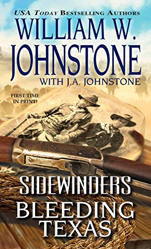 Bleeding Texas (Sidewinders): William W. Johnstone,