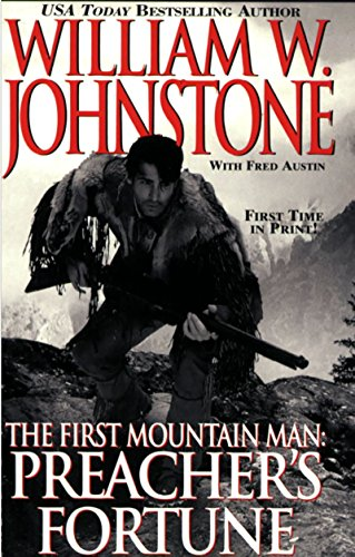 Preacher's Fortune (Preacher/First Mountain Man)
