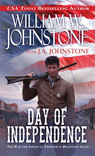 Day of Independence: Johnstone, William W.,