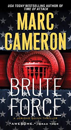 9780786035298: Brute Force (A Jericho Quinn Thriller)