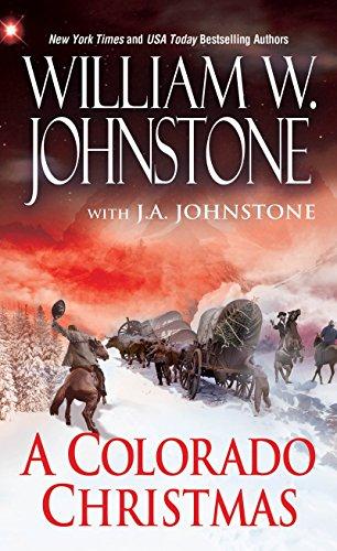 A Colorado Christmas: Johnstone, William W.;