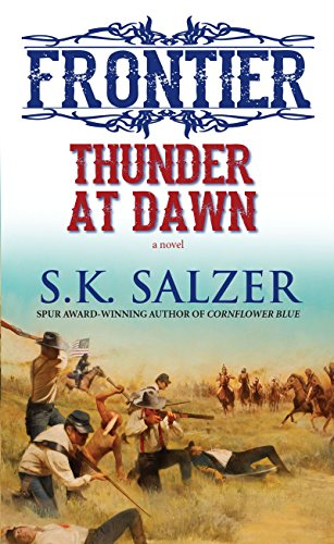 Thunder at Dawn (Frontier): Salzer, S.K.