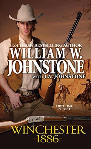 Winchester 1886: Johnstone, William W.,