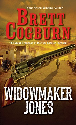 Widowmaker Jones (A Widowmaker Jones Western)