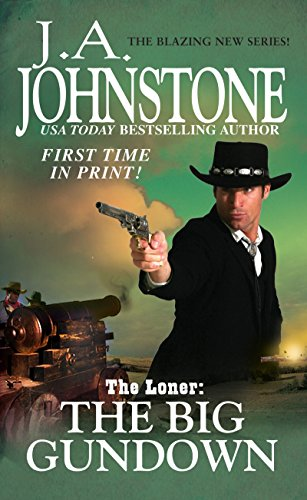 9780786036769: The Big Gundown (The Loner)