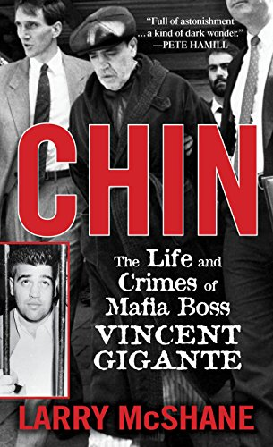 9780786037049: Chin: The Life and Crimes of Mafia Boss Vincent Gigante