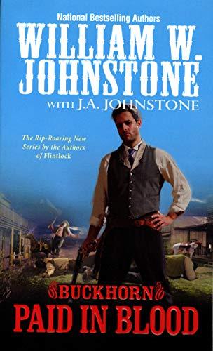 Paid in Blood: Buckhorn: Johnstone, William W
