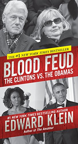 9780786039111: Blood Feud: The Clintons Vs. the Obamas
