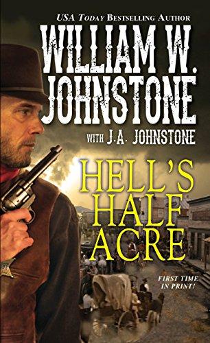 Hell's Half Acre: Johnstone, William W.;